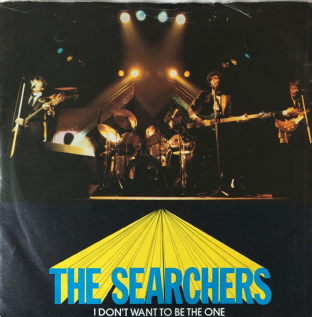 "Searchers (The) ‎- I Don't Want To Be The One (7"") (VG-/G+)"